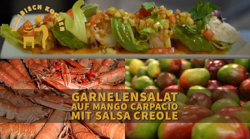Langusten- oder Garnelensalat auf Mango Carpaccio mit Salsa Creole