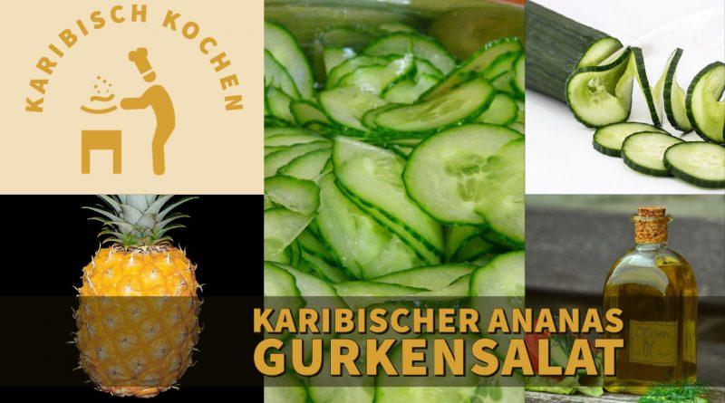 Karibischer Ananas-Gurkensalat
