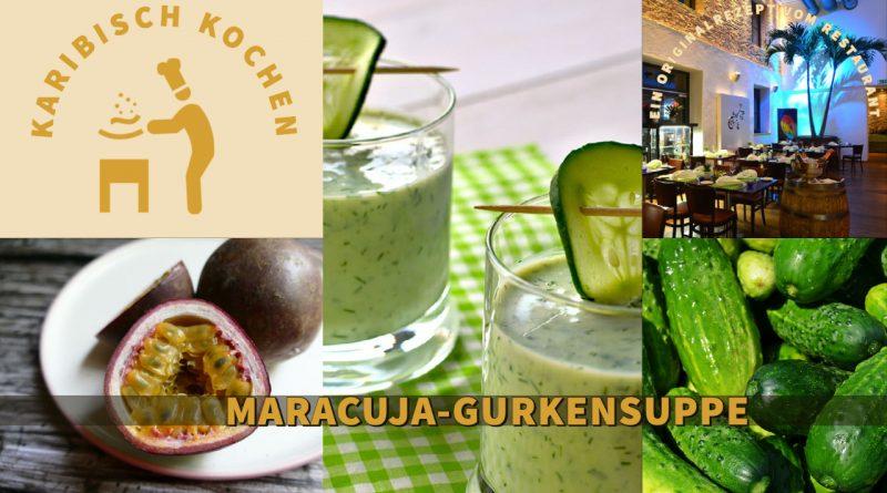 Kalte Maracuja-Gurkensuppe